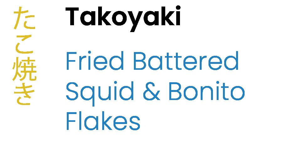 Takoyaki Fried Battered Squid & Bonito Flakes